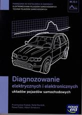 Diagnozowanie elektrycznych i elektronicznych układów pojazdów samochodowych