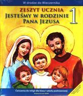 Jesteśmy w rodzinie Pana Jezusa. Klasa 1, szkoła podstawowa. Religia. Ćwiczenia