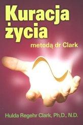 Kuracja życia metodą dr Clark
