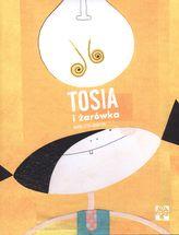 TOSIA I ŻARÓWKA