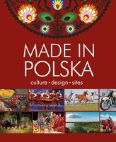 Made in Poland. Culture - design - sites