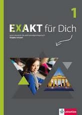 Exakt für Dich. Szkoły ponadgimnazjalne. Część 1. Język niemiecki. Książka ćwiczeń + DVD