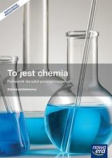 To jest chemia. Klasa 1. Szkoły ponadgimnazjalne. Chemia. Podręcznik. Zakres podstawowy