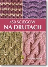 450 ściegów na drutach. Wyd. III