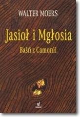 Jasioł i Mgłosia. Camonia. Tom II.