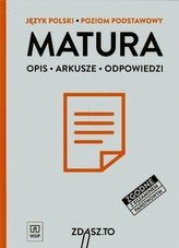Zdasz to. Język Polski. Arkusze maturalne. Poziom podstawowy