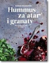 Hummus, za'atar i granaty. Kulinarna podróż po Libanie