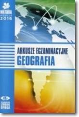 Matura 2016 Arkusze egzamin. Geografia OMEGA