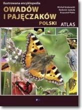 Ilustrowana encyklopedia. Atlas owadów i pajęczaków Polski