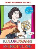 Kolorowanki patriotyczne Znani w świecie Polacy