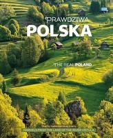 Prawdziwa Polska. The Real Poland. Wersja polsko-angielska (+CD)