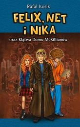 Felix, Net i Nika oraz Klątwa Domu McKkillianów