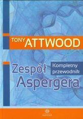 Zespół Aspergera. Kompletny przewodnik