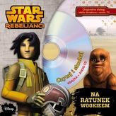 Stars Wars Rebelianci. Na ratunek Wookieem