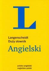 Langenscheidt. Duży słownik Angielski. Polsko - angielski, angielsko -polski