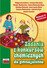 Zadania z konkursów chemicznych dla gimnazjum. Wydanie III rozszerzone