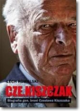 Czekiszczak Biografia gen. broni Czesława Kiszczaka