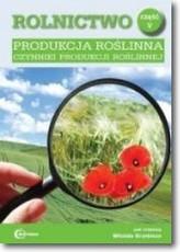 Rolnictwo cz. V Produkcja roślinna czynniki produkcji roślinnej