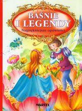 Baśnie i Legendy. Najpiękniejsze opowieści