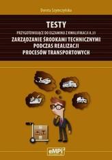 Testy przygotowujace do egzaminu z kwalifikacji A.31