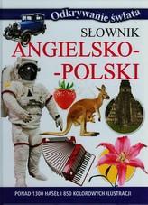 Słownik angielsko-polski. Odkrywanie świata