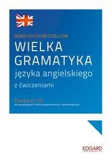 Wielka gramatyka języka angielskiego z ćwiczeniami. Nowa edycja