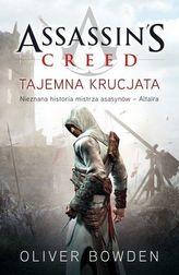 Assassin's Creed. Tajemna krucjata