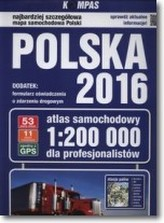 Atlas samochodowy Polska 2016 dla profesjonalistów 1:200 000