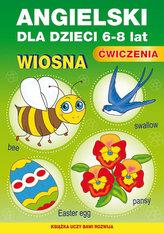Angielski dla dzieci 6-8 lat. Ćwiczenia. Wiosna Zeszyt 21