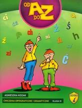 Od A do Z. Klasa 3, szkoła podstawowa. Ćwiczenia ortograficzne i gramatyczne