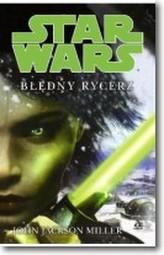 Star Wars Błędny rycerz