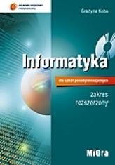 Informatyka dla szkół ponadgimnazjalnych. Podręcznik + płyta CD. Zakres rozszerzony