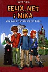 Felix, Net i Nika oraz Gang Niewidzialnych Ludzi. Tom 1