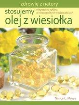 Stosujemy olej z wiesiołka