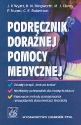 Podręcznik doraźnej pomocy medycznej