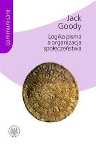 Logika pisma a organizacja społeczeństwa