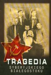Tragedia Syberyjskiego Białegostoku
