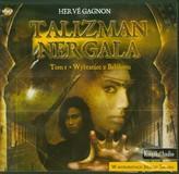 Talizman Nergala Tom 1 Wybraniec z Babilonu