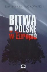 Bitwa o Polskę w Europie