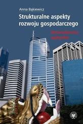Strukturalne aspekty rozwoju gospodarczego