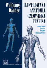 Ilustrowana anatomia człowieka Feneisa