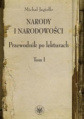 Narody i narodowości Przewodnik po lekturach Tom 1