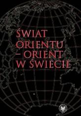 Świat Orientu - Orient w świecie