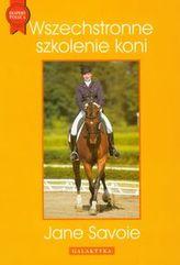 Wszechstronne szkolenie koni