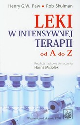 Leki w intensywnej terapii od A do Z