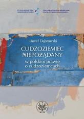 Cudzoziemiec niepożądany w polskim prawie o cudzoziemcach