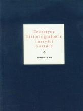 Teoretycy historiografowie i artyści o sztuce