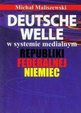 Deutsche Welle w systemie medialnym Republiki Federalnej Niemiec