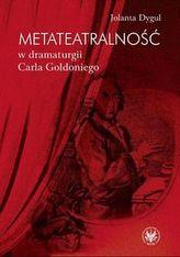Metateatralność w dramaturgii Carla Goldoniego