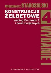 Konstrukcje żelbetowe według Eurokodu 2 i norm związanych Tom 4 z płytą CD